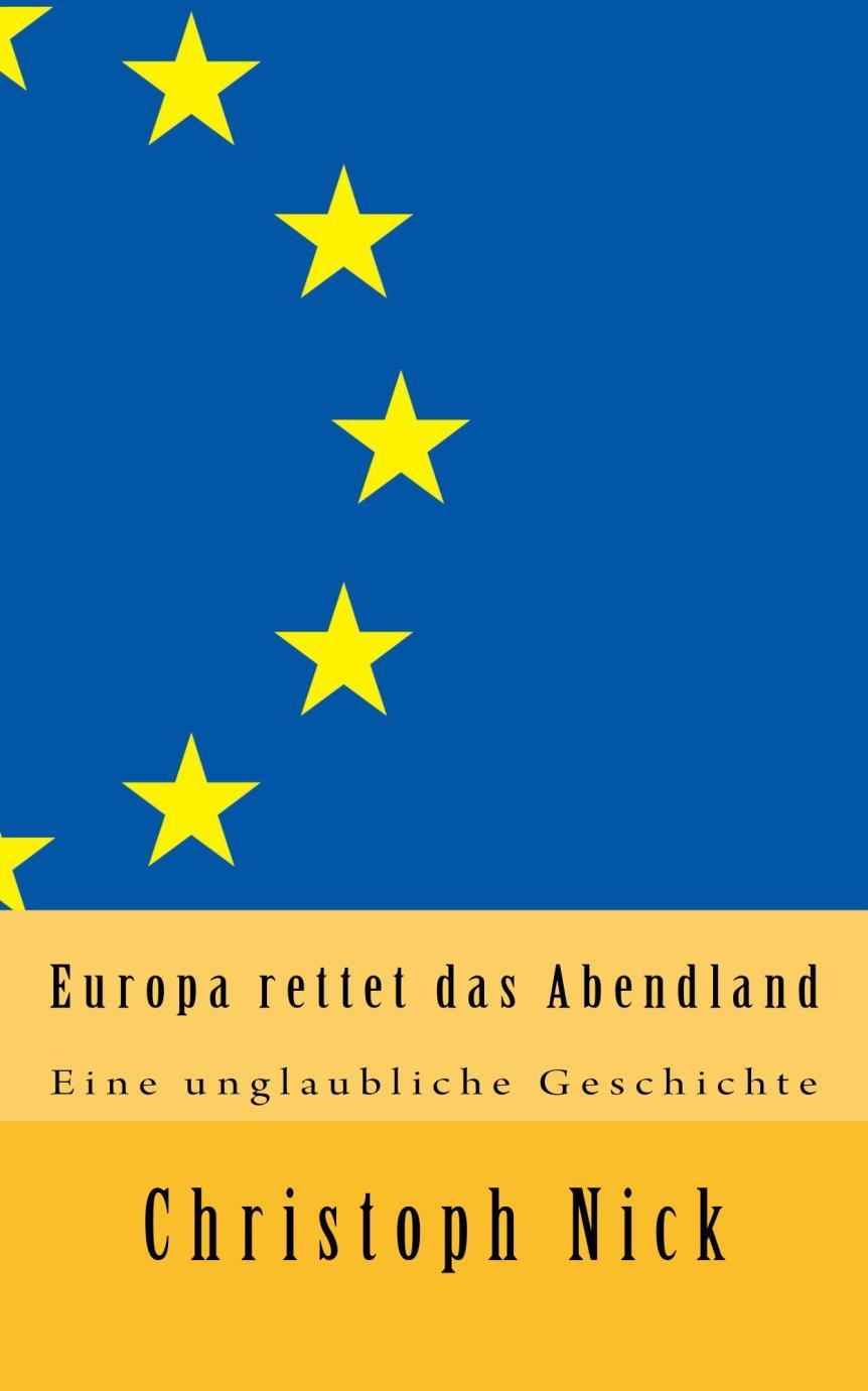 """Christoph Nick: """"Gott : Prophet"""" und """"Europa rettet dasAbendland"""""""