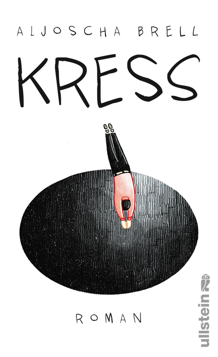 Aljoscha Brell: Kress.Roman