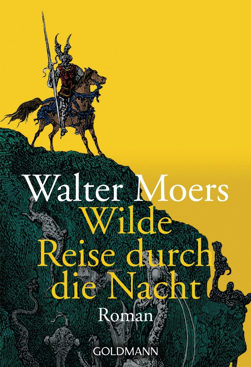 Walter Moers: Wilde Reise durch die Nacht.Roman