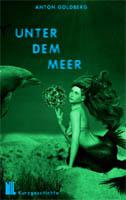 200_Goldberg_UnterdemMeer_Cover