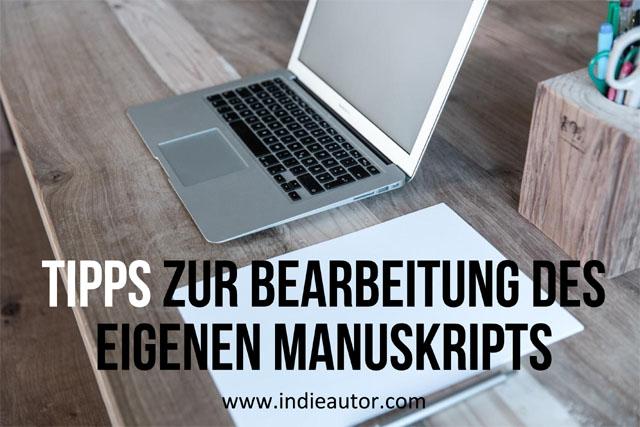 Tipps zur Bearbeitung des eigenenManuskripts