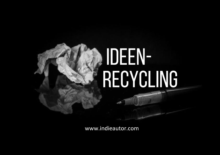 Ideen-Recycling