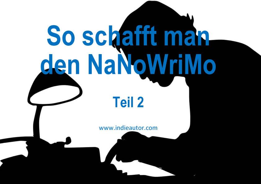 So schafft man den NaNoWriMo – Teil2