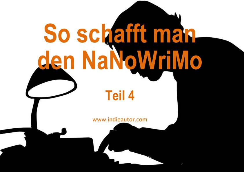 So schafft man den NaNoWriMo – Teil4